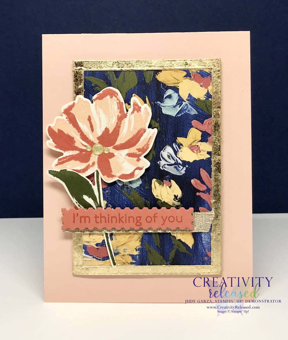 A Thinking of You card using the Floral Arts suite of Stampin' Up! products including Gold Leafing.