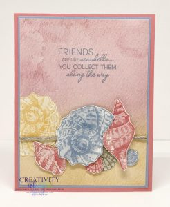 """A friendship card created with pastel colors and the """"Friends Are Like Seashells"""" stamp set by Stampin' Up!"""