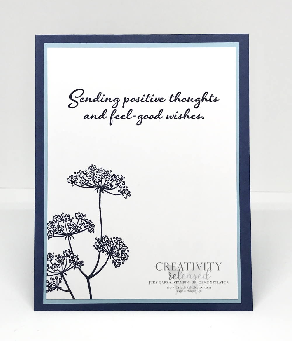 The inside message of card to send positive thoughts and feel good wishes using Night of Navy and Balmy Blue and the stamp set named Positive Thoughts by Stampin' Up!
